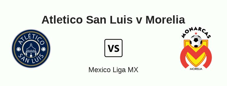 Tip bóng đá trận Atlético de San Luis vs Monarcas Morelia – 07h00 - 28/08/2019 – Giải VĐQG Mexico